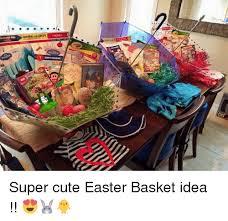 Cute Easter Meme - write mat super cute easter basket idea easter meme on