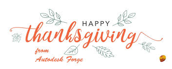 happy thanksgiving from autodesk forge revit news