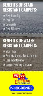 why stain and water resistant carpets are better options express