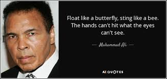 muhammad ali quote float like a butterfly sting like a bee the