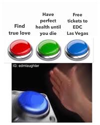My Meme - i made and sold a variation on a multiple choice button meme