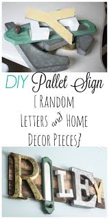 Home Decor Made From Pallets Best 25 Name Signs Ideas On Pinterest Wooden Name Signs House