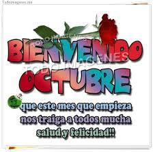 imagenes feliz octubre imagenes de bienvenido octubre que este mes que empieza nos traiga a