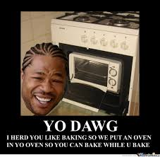Yo Dawg Meme - yo dawg by tawantoch meme center