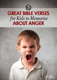 5 bible verses kids memorize anger