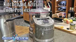 Home Kitchen Aid by Ihhs 2016 New Kitchenaid Artisan Cook Processor Demonstration