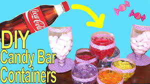 Plastic Candy Containers For Candy Buffet by How To Make Candy Buffet Coca Cola Containers Recycling A Plastic