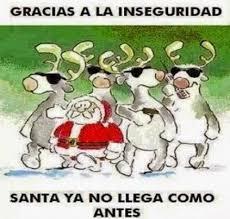Memes De Santa Claus - gracias a la inseguridad santa claus ya no llega como antes red