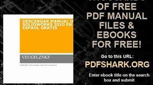 descargar manual de solidworks 2010 en espaol gratis video