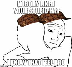 I Know That Feel Bro Meme - i know that feel bro meme imgflip