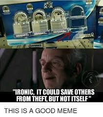 Theft Meme - wbrin wbrinkse bbrinks ironic it could saveothers from theft