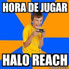Halo Reach Memes - meme annoying gamer kid hora de jugar halo reach 11332