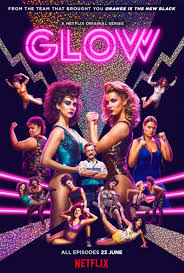 new poster for netflix u0027s glow starring alison brie film tv