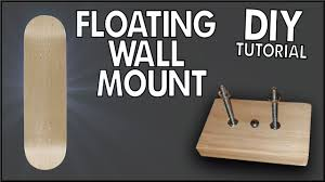 wall mounted sign holder floating skateboard wall mount diy tutorial youtube