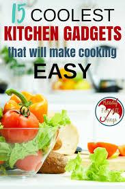 Kitchen Gadget Ideas 15 Kitchen Gadgets Under 15 That Will Make Cooking Easy Kitchen