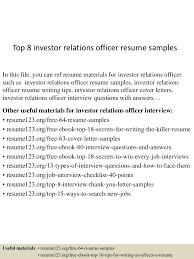 Sample Resume For Public Relations Officer by Top8investorrelationsofficerresumesamples 150517103145 Lva1 App6891 Thumbnail 4 Jpg Cb U003d1431858752
