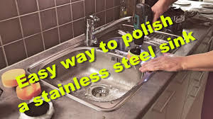 how to get stainless steel sink to shine easy way to polish and remove scratches from a stainless steel sink