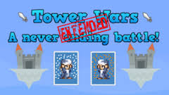 Tower Wars Extended Game Jolt