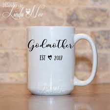 godmother mug godmother mug personalized godmother established mug baby reveal