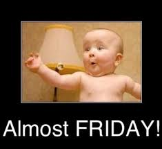 Almost Friday Meme - the top 10 best blogs on friday memes
