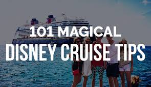 101 magical disney cruise tips secrets and hacks october 2017