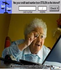 Grandma Computer Meme - poor grandma by mazedo meme center