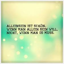 einsamkeit spr che we fall in by chance but we stay in by choice