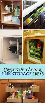the kitchen sink cabinet organization creative sink storage ideas hative