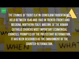 Council Of Trent Reforms What Happened To The Catholic Church At The Council Of Trent