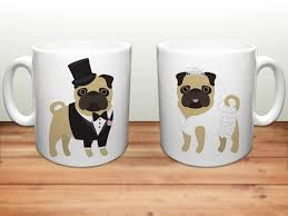 wedding gift mugs pug coffee mugs wedding pugs ceramic mugs pug lover wedding