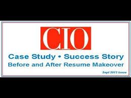 Donald Burns Resume Writer Cio Magazine Resume Makeover U0026 Success Story Youtube