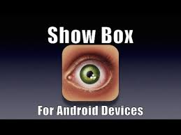 showbox android apk show box app for android free show box app apk