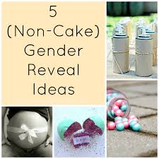 5 non cake gender reveal ideas everydayfamily