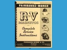 fairbanks morse magneto service u0026 parts manual for rv series mags