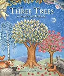 legend of the three trees the classic story of following your