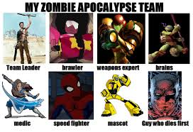 Zombie Team Meme - zombie apocalypse team meme by holycrap1992 on deviantart
