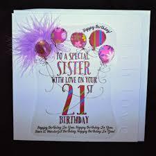 handmade sister 21st birthday card large luxury birthday card