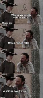 Memes The Walking Dead - the walking dead 23 of the funniest rick carl dad jokes smosh