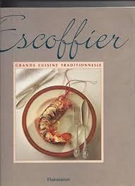 ma cuisine escoffier cuisine by auguste escoffier abebooks