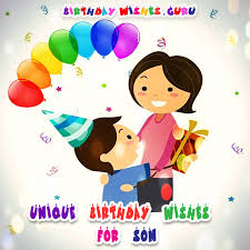 unique birthday wishes for your son
