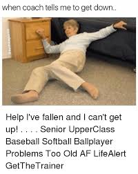 Help I Ve Fallen Meme - 25 best memes about help ive fallen and i cant get up help