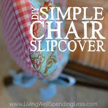 how to slipcover a chair diy simple chair slipcover tutorial how to a simple slipcover