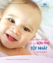 cho con bu lo hang mẹ nên ăn gì để có sữa mẹ tốt nhất cho bé nestlé việt nam sống