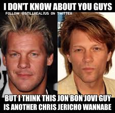 Bon Jovi Meme - still real to us on twitter i think enzo amore might be on to