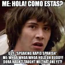 Spanish Meme Generator - conspiracy keanu meme imgflip
