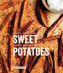 best sweet potato recipes for thanksgiving orange county register