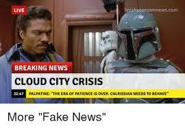 Breaking News Meme - break your own ne live breaking news cloud city crisis 2247