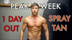 peak week spray tan 1 day out youtube