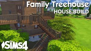 Tree House Home by The Sims 4 House Building Family Treehouse Youtube