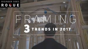 Design Trends In 2017 Framing 3 New Trends In 2017 Youtube
